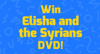 Elijah and the Syrians DVD