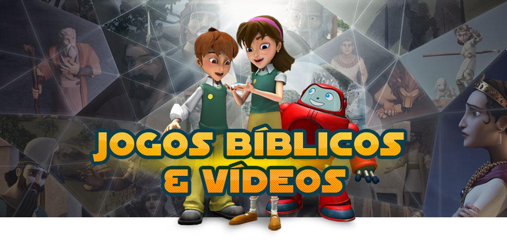 Jogos bíblicos & Vídeos