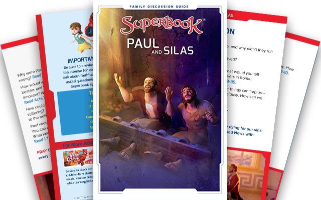 Paul and Silas - Family Discussion Guide